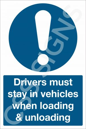 Drivers Must Stay in Vehicles Sign
