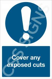 Cover any Exposed Cuts Sign