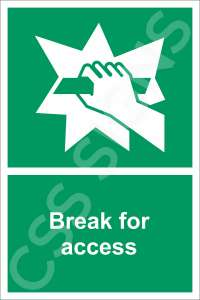 Break for Access Safety Sign