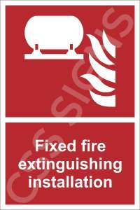 Fixed Fire Extinguishing Installation Safety Sign