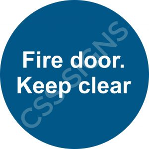Fire Door, Keep Clear Safety Sign