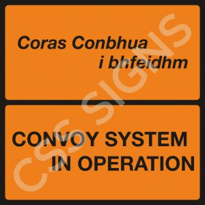 Convoy System in Operation Safety Sign