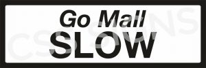 P080 - Slow Sign