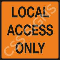 Local Access Only Safety Sign