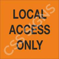 Local Access Only Sign