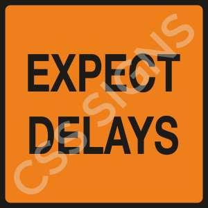 Expect Delays Safety Sign