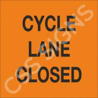Cycle Lane Closed Sign