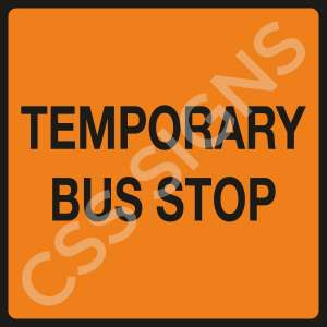 Temporary Bus Stop Safety Sign