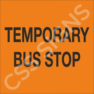 Temporary Bus Stop Sign