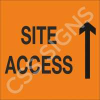 Site Access Straight Sign