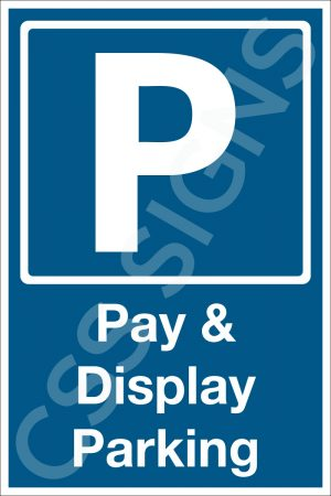 Pay and Display Parking Safety Sign