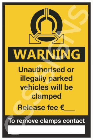 Vehicle Clamping in Operation - Release Fee Sign
