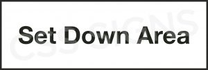 Set Down Area Sign