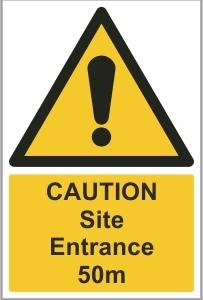CON002d - Caution, Site entrance 50m