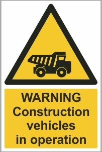 CON013 - Warning, Construction vehicles in operation