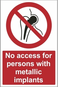 MED034 - No access for persons with metallic implants