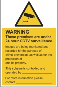 SEC001 - Warning, 24 hour CCTV surveillance