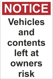 SEC031 - Notice, Vehicles left at owners risk