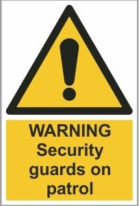 SEC011 - Warning, Security guards on patrol
