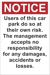 SCH044 - Users of this car park do so at their own risk
