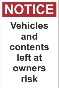 CAR020 - Vehicles and contents left at owners risk