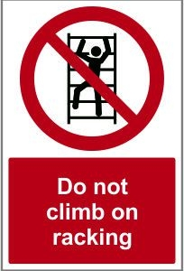 WAR020-Do-not-climb-on-racking