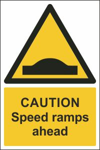 Caution - Speed Ramps Ahead