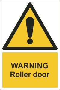 Warning - Roller Door
