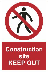 Construction Site - Keep Out
