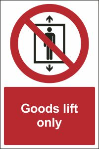 Goods Lift Only Sign Buy Online Ireland Amp Uk Css Signs