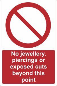No Jewellery, Piercings or Exposed Cuts