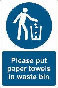 Put Paper Towels in Waste Bin