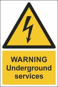 Warning - Underground Services