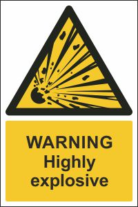 Warning - Highly Explosive