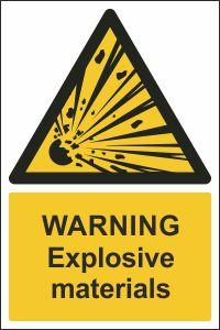 Warning - Explosive Materials
