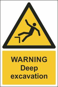 Warning - Deep Excavation