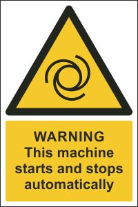 Warning - This Machine Starts and Stops Automatically