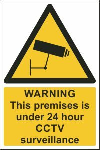Warning, 24 hour CCTV surveillance