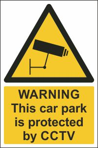 Warning - This Car Park is Protected by CCTV