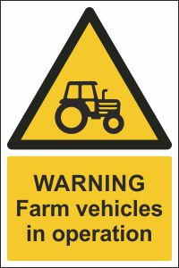 Warning - Farm Vehicles in Operation