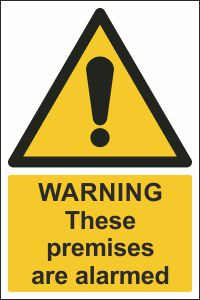 Warning - These Premises are Alarmed