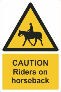 Warning - Riders on Horseback