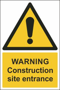 Warning - Construction Site Entrance