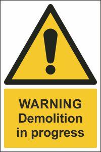 Warning - Demolition in Progress