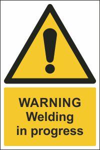 Warning - Welding in Progress