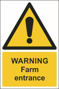 Warning - Farm Entrance