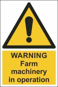 Warning - Farm Machinery in Operation