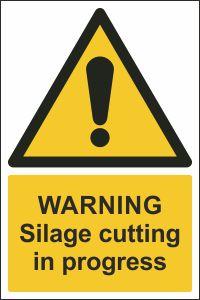 Warning - Silage Cutting in Progress
