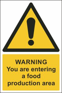Warning - You are Entering a Food Production Area