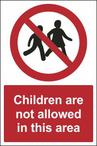 Children are Not Allowed in this Area
